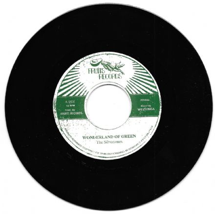 Silvertones - Wonderland Of Green / Westfinga & The 18th Parallel - dub (Fruits) 7
